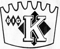 The K stood for KUHN'S ... this was long before Kmart's usage